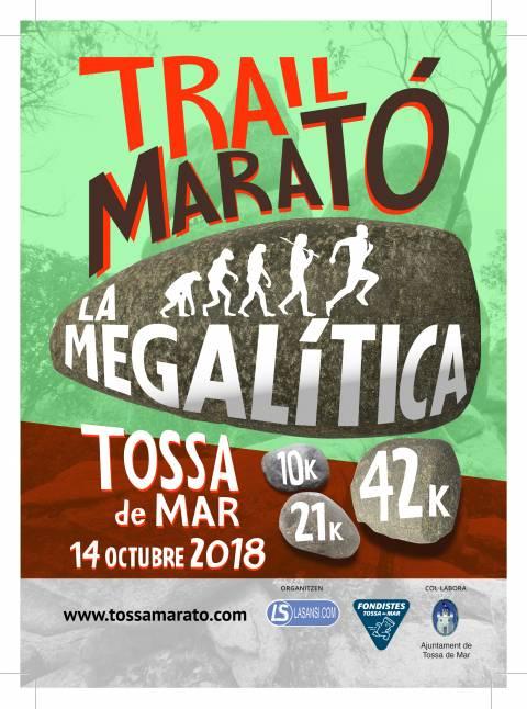 1a Megalítica Tossa de Mar 14/10/18 ; Trail 10km / 21km y 42km